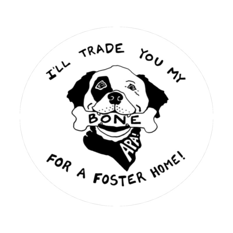 For the Love of Fostering by Austin Pets Alive's Artist Shop