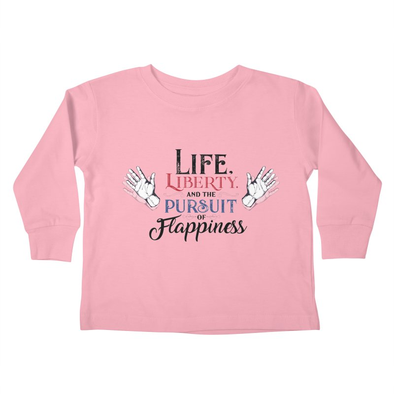 Pursuit of Flappiness Kids Toddler Longsleeve T-Shirt by Autistic Self Advocacy Network Shop