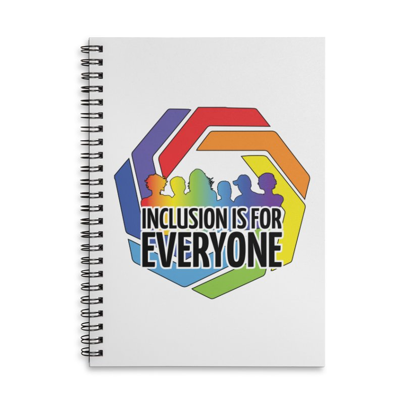 Inclusion is for Everyone Accessories Lined Spiral Notebook by Autistic Self Advocacy Network Shop