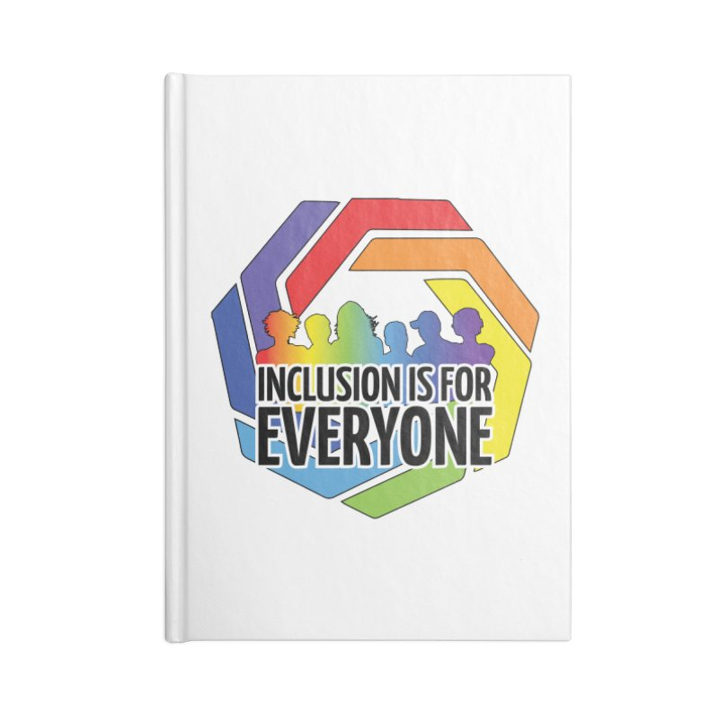 Inclusion is for Everyone Accessories Lined Journal Notebook by Autistic Self Advocacy Network Shop