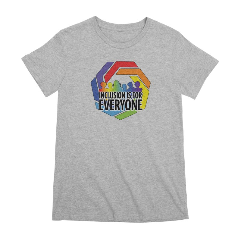 Inclusion is for Everyone Women's Premium T-Shirt by Autistic Self Advocacy Network Shop