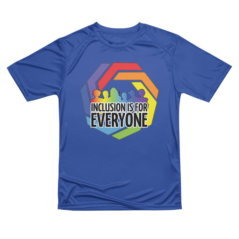 Inclusion is for Everyone Women's Performance Unisex T-Shirt by Autistic Self Advocacy Network Shop