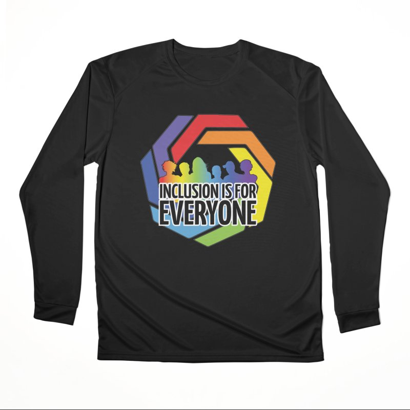 Inclusion is for Everyone Women's Performance Unisex Longsleeve T-Shirt by Autistic Self Advocacy Network Shop