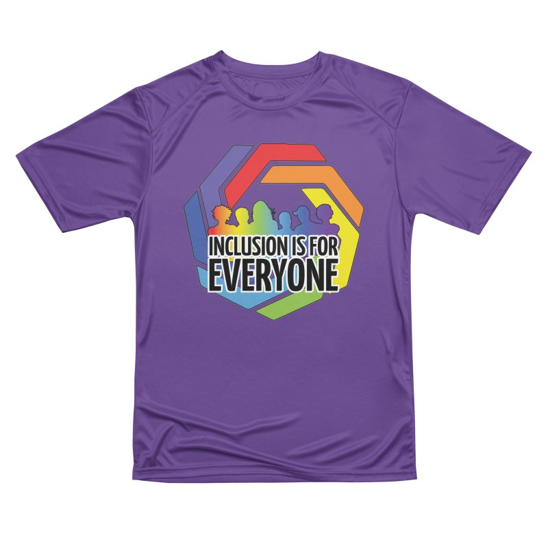 Inclusion is for Everyone Men's Performance T-Shirt by Autistic Self Advocacy Network Shop