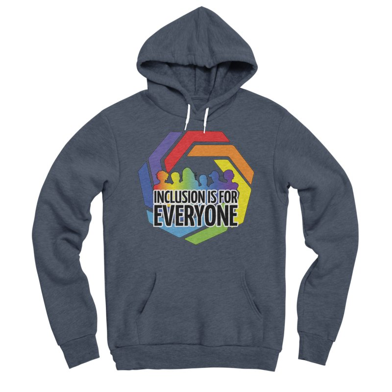 Inclusion is for Everyone Men's Sponge Fleece Pullover Hoody by Autistic Self Advocacy Network Shop