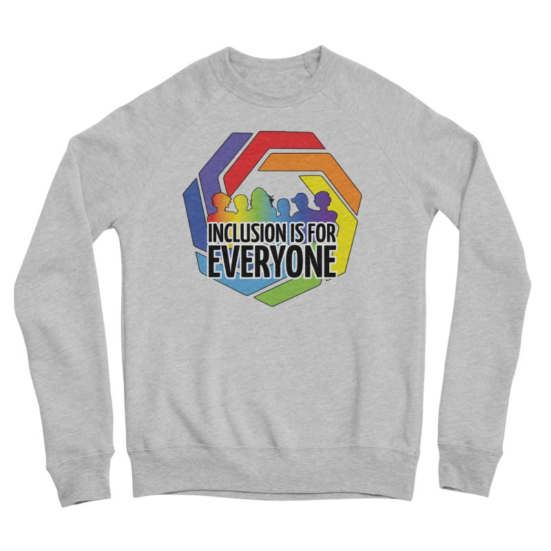 Inclusion is for Everyone Men's Sponge Fleece Sweatshirt by Autistic Self Advocacy Network Shop