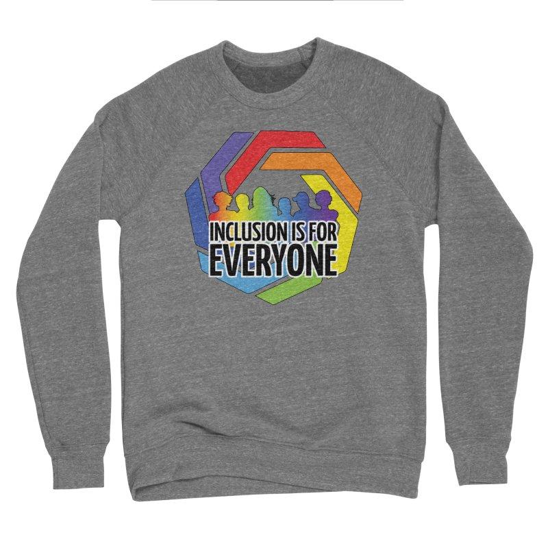 Inclusion is for Everyone Men's Sponge Fleece Sweatshirt by Autistic Self Advocacy Network Shop
