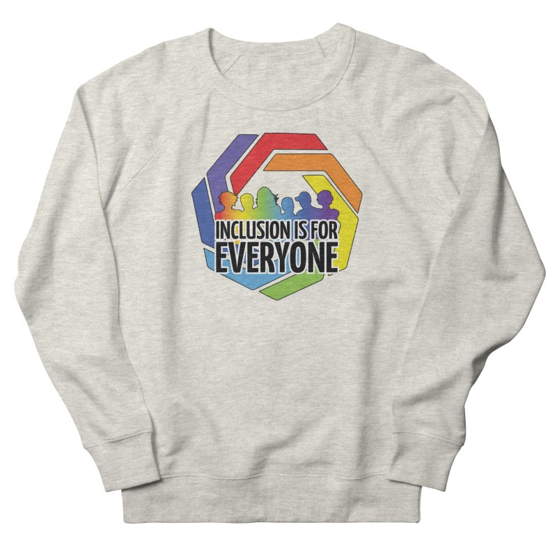 Inclusion is for Everyone Men's French Terry Sweatshirt by Autistic Self Advocacy Network Shop