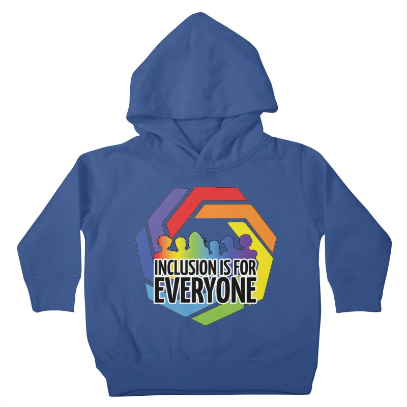Inclusion is for Everyone Kids Toddler Pullover Hoody by Autistic Self Advocacy Network Shop