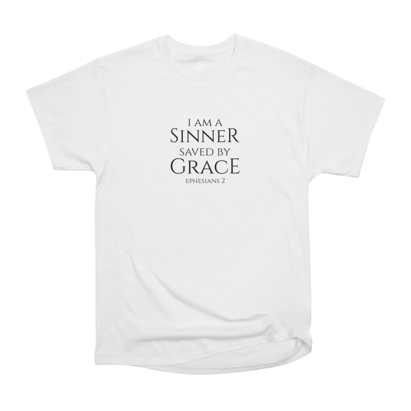 Sinner Saved by Grace Women's T-Shirt by Avadel Designs