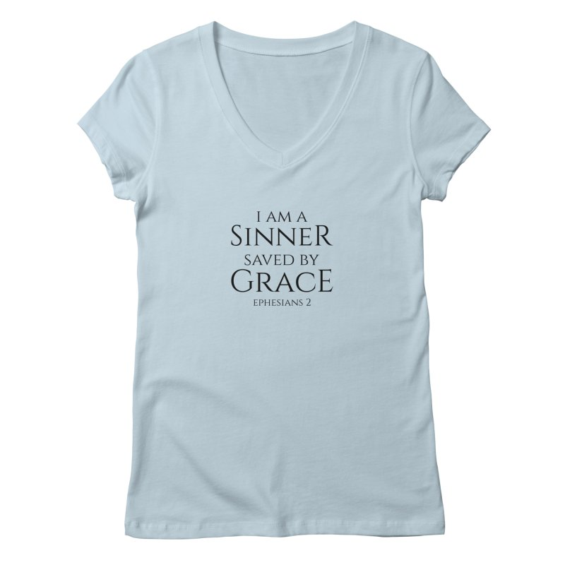 Sinner Saved by Grace Women's V-Neck by Avadel Designs