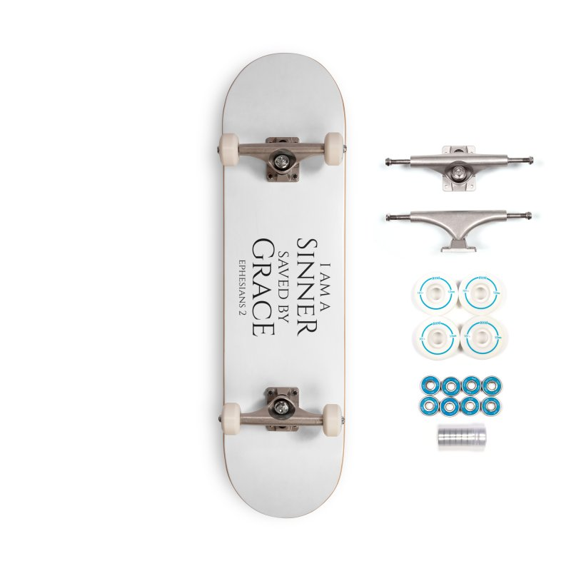 Sinner Saved by Grace Accessories Skateboard by Avadel Designs