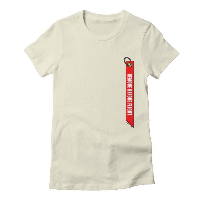 Remove Before Flight Women's T-Shirt by avgeekchic's Artist Shop