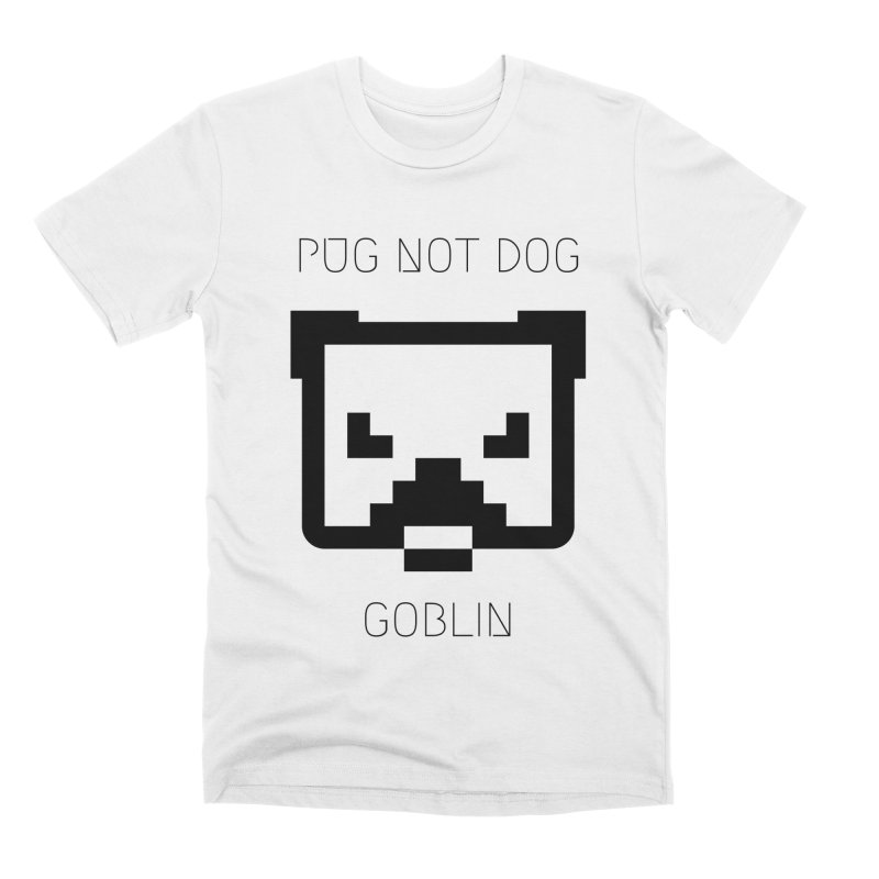 PUG NOT DOG Men's T-Shirt by avian30