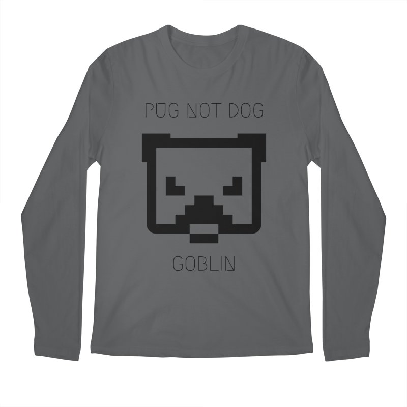 PUG NOT DOG Men's Longsleeve T-Shirt by avian30