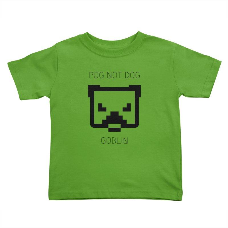 PUG NOT DOG Kids Toddler T-Shirt by avian30