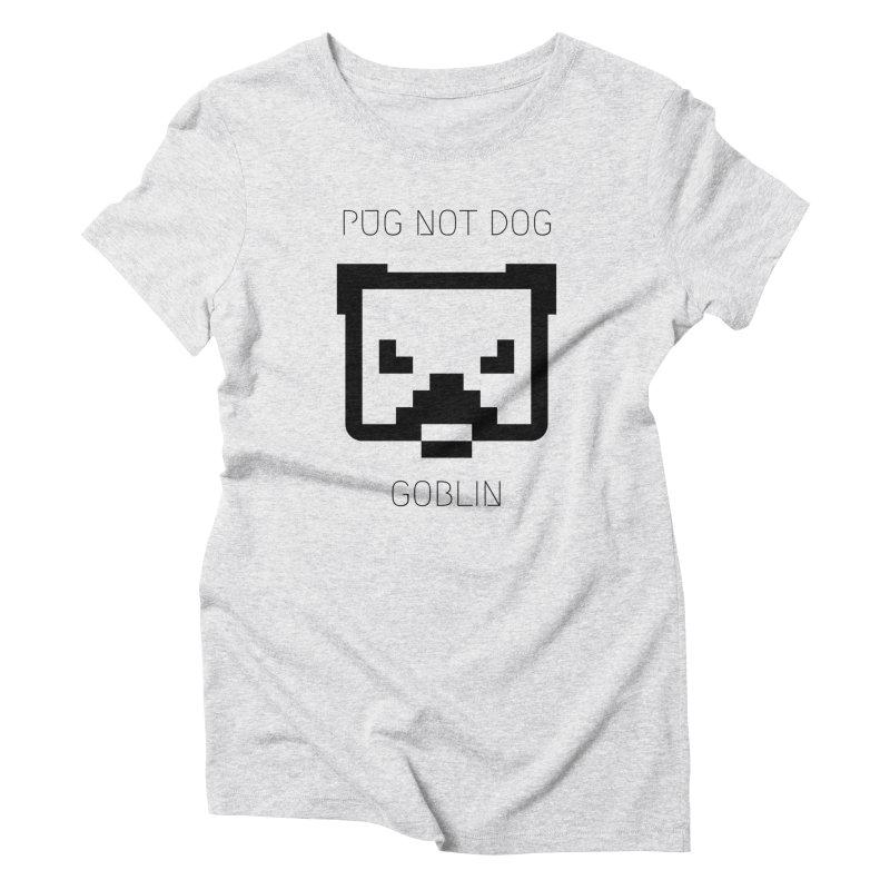 PUG NOT DOG Women's T-Shirt by avian30