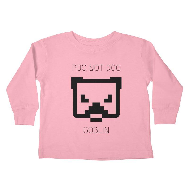 PUG NOT DOG Kids Toddler Longsleeve T-Shirt by avian30