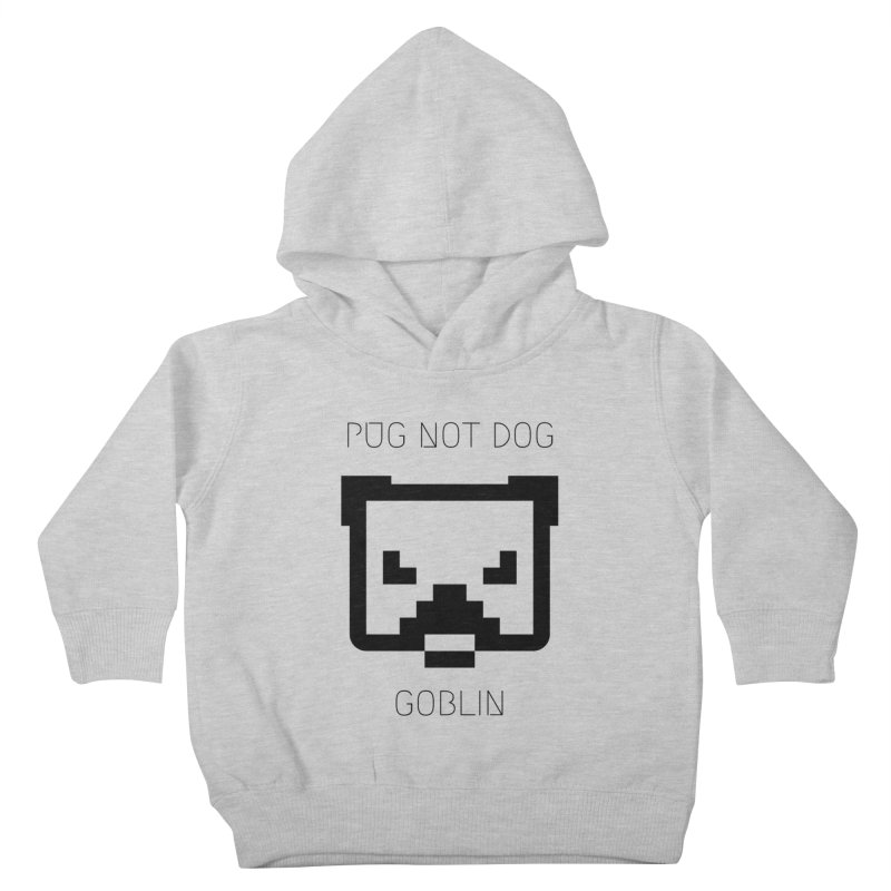 PUG NOT DOG Kids Toddler Pullover Hoody by avian30
