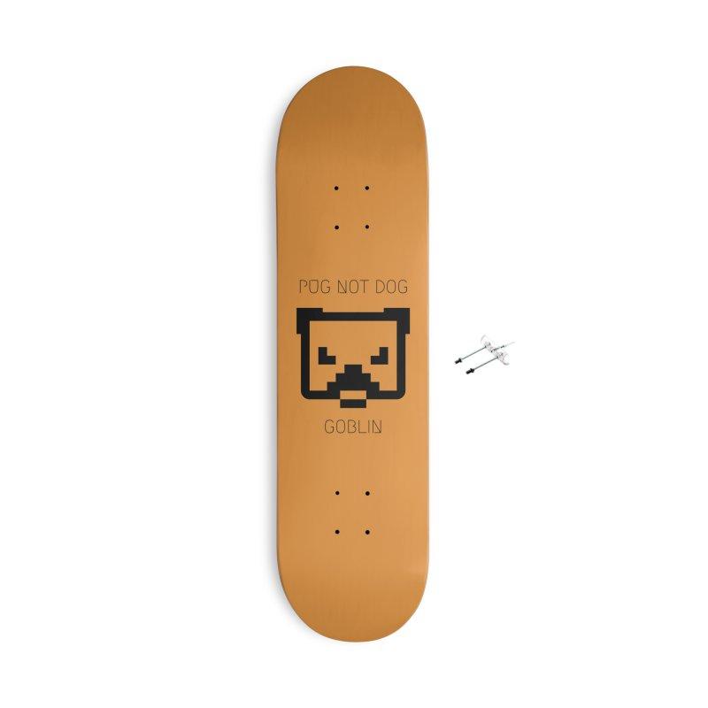 PUG NOT DOG Accessories Skateboard by avian30