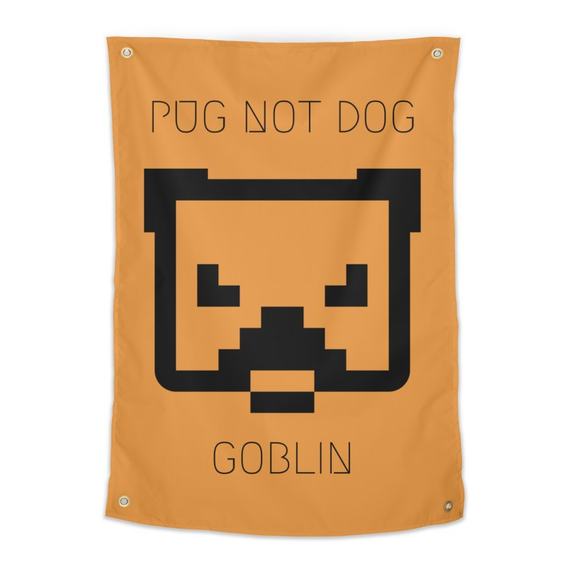 PUG NOT DOG Home Tapestry by avian30