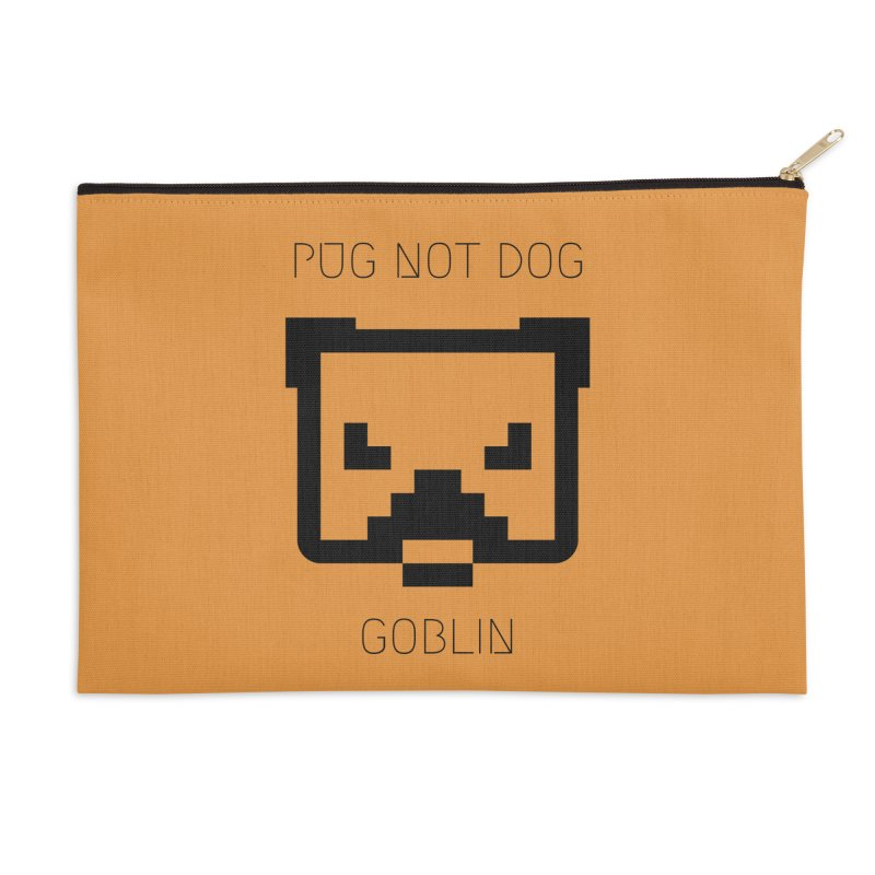 PUG NOT DOG Accessories Zip Pouch by avian30