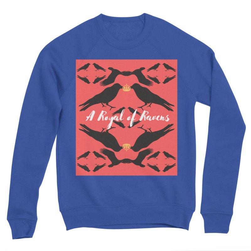 A Royal of Ravens Women's Sweatshirt by avian30