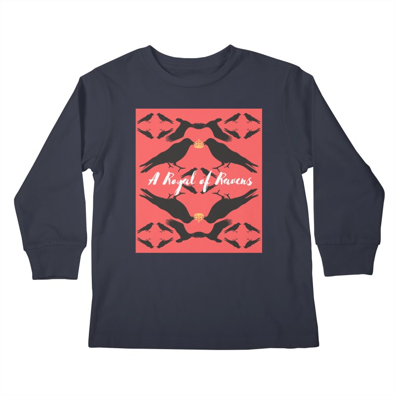 A Royal of Ravens Kids Longsleeve T-Shirt by avian30