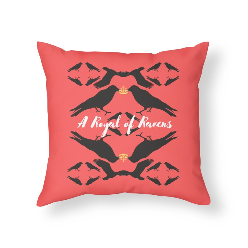 A Royal of Ravens Home Throw Pillow by avian30