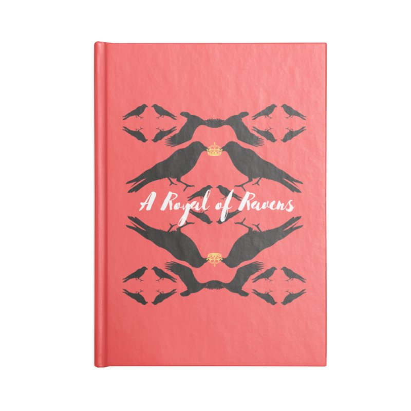 A Royal of Ravens Accessories Notebook by avian30