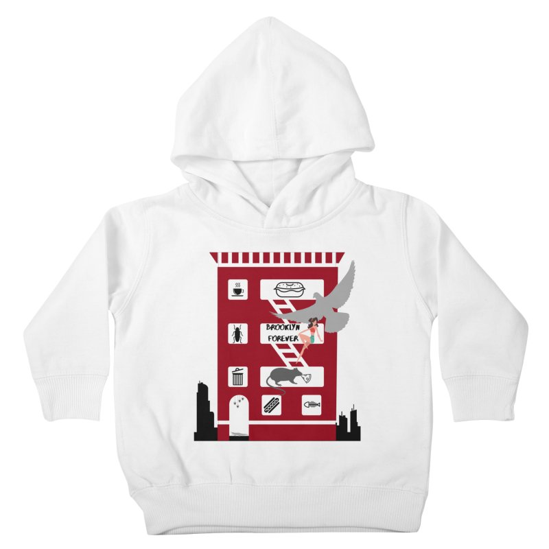 Brooklyn Forever Kids Toddler Pullover Hoody by avian30