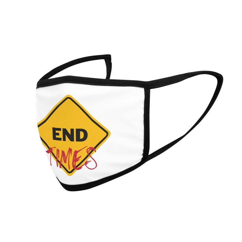 End Times Accessories Face Mask by avian30