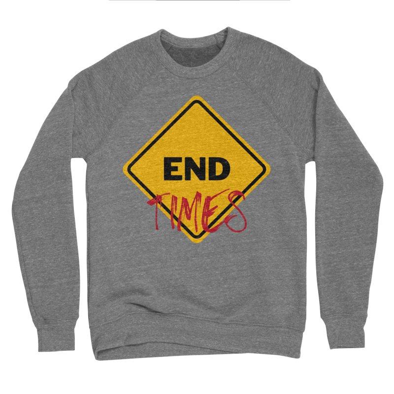 End Times Women's Sweatshirt by avian30