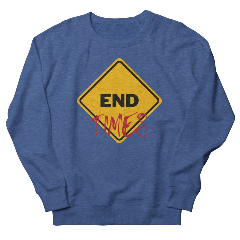 End Times Men's Sweatshirt by avian30