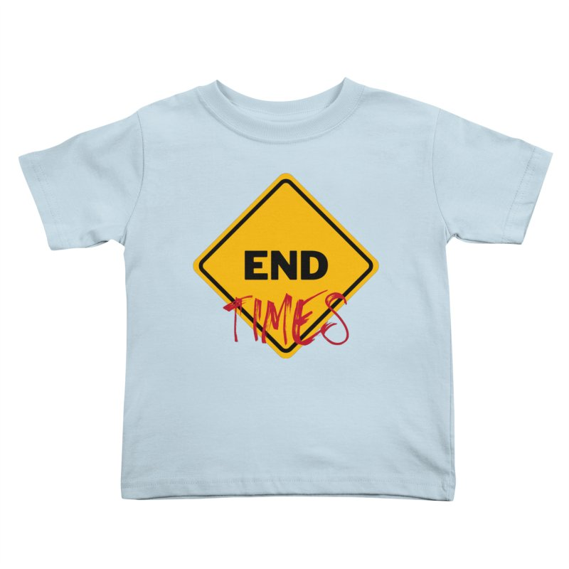 End Times Kids Toddler T-Shirt by avian30