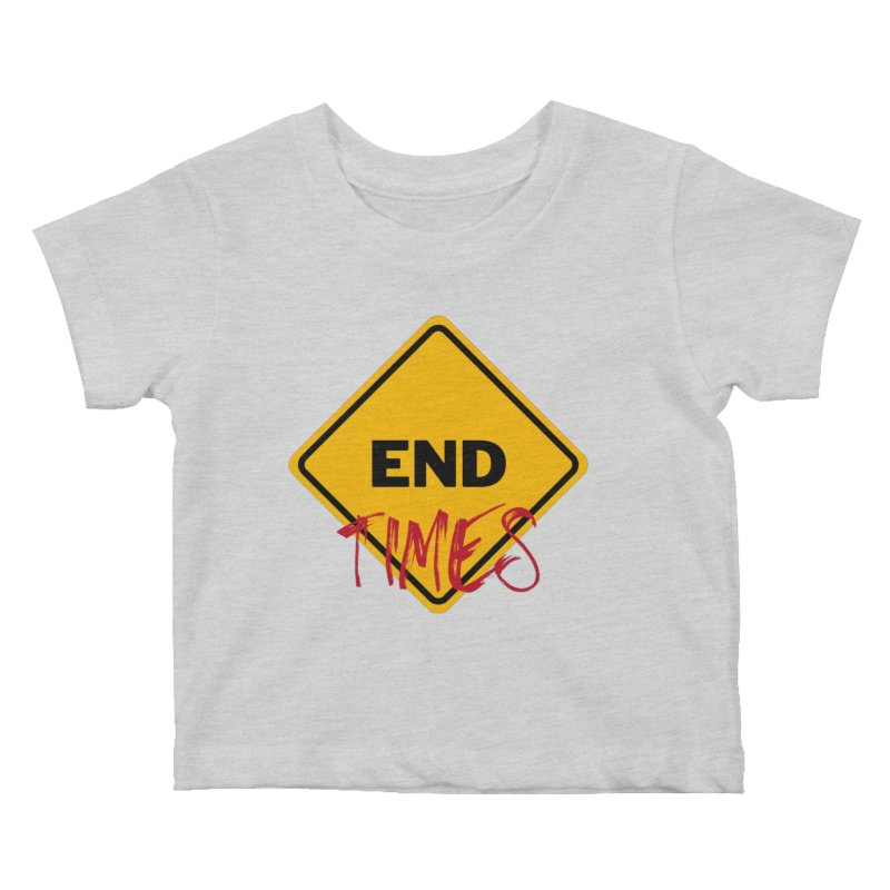End Times Kids Baby T-Shirt by avian30