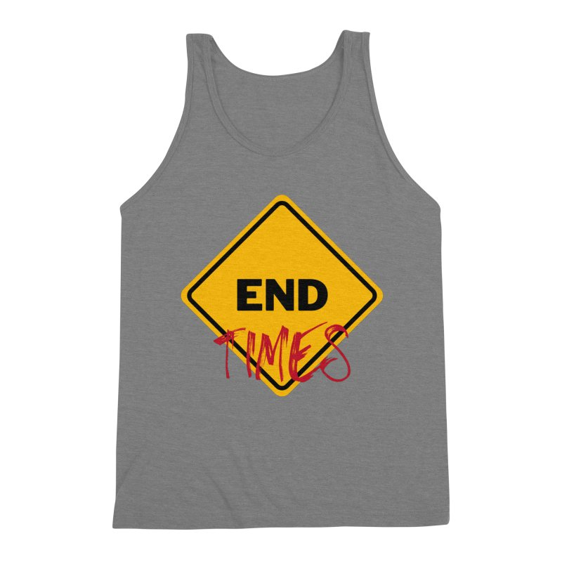 End Times Men's Tank by avian30