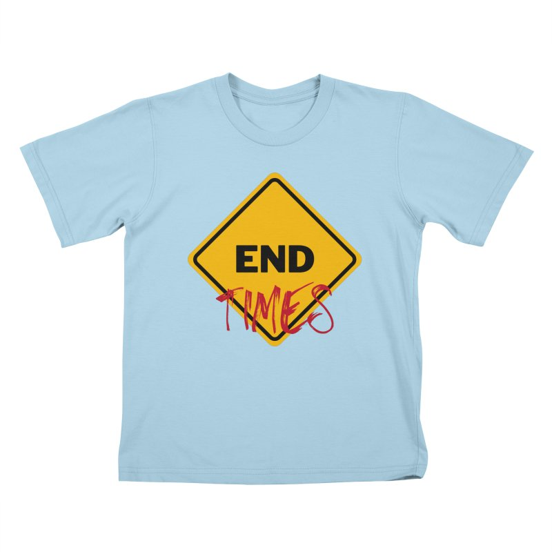 End Times Kids T-Shirt by avian30