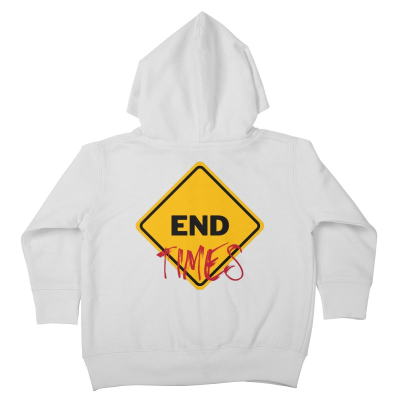 End Times Kids Toddler Zip-Up Hoody by avian30