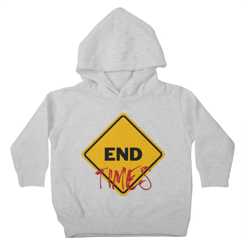 End Times Kids Toddler Pullover Hoody by avian30