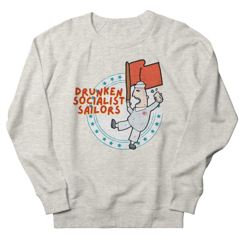Drunken Socialist Sailors Women's Sweatshirt by avian30