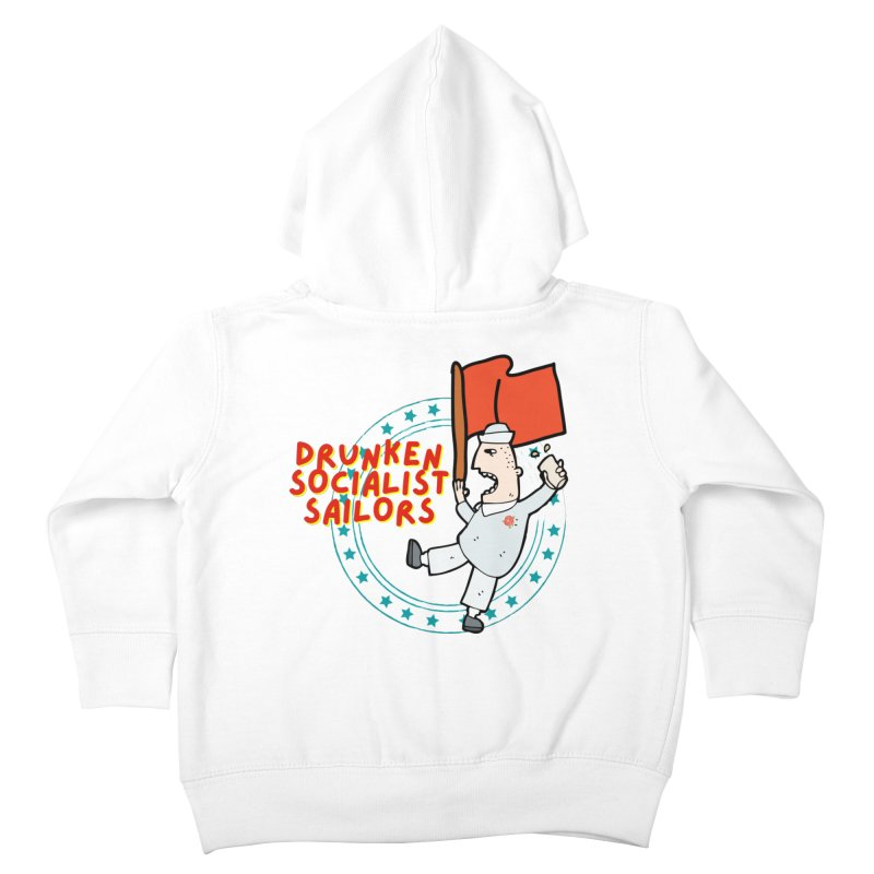 Drunken Socialist Sailors Kids Toddler Zip-Up Hoody by avian30