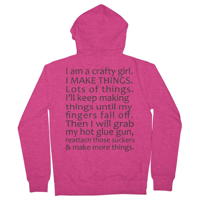 Crafty Girl Women's French Terry Zip-Up Hoody by AvijoDesign's Artist Shop