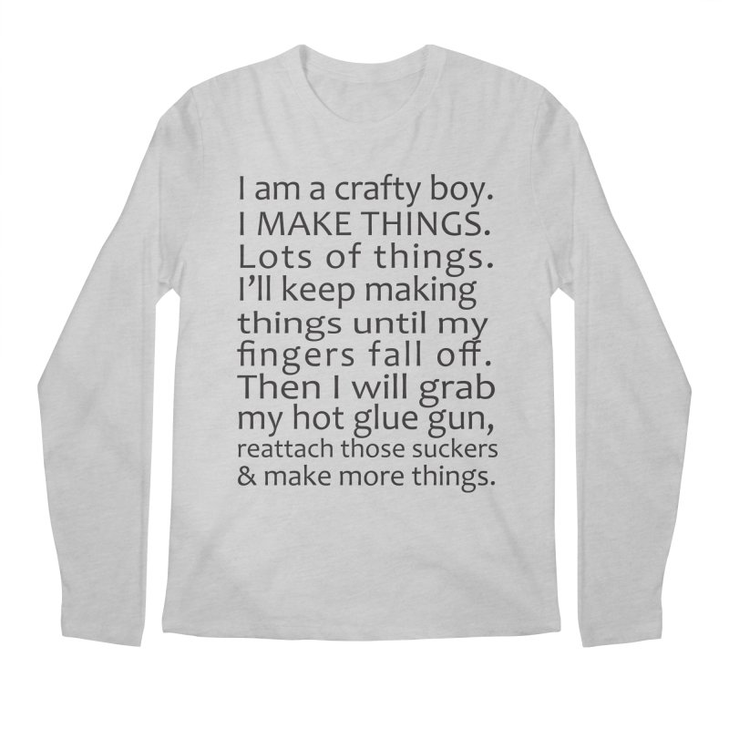 Crafty Boy Men's Longsleeve T-Shirt by AvijoDesign's Artist Shop