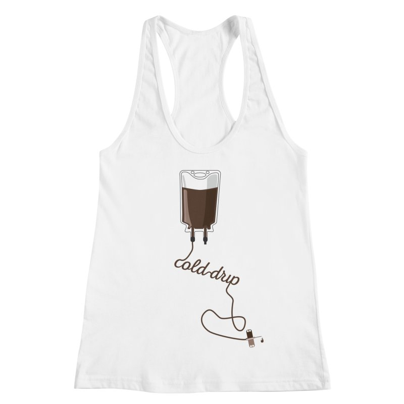 Cold Drip Coffee Women's Racerback Tank by Avo G'day!