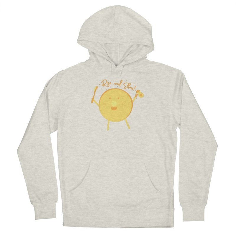 Rise and Shine! Women's French Terry Pullover Hoody by Avo G'day!