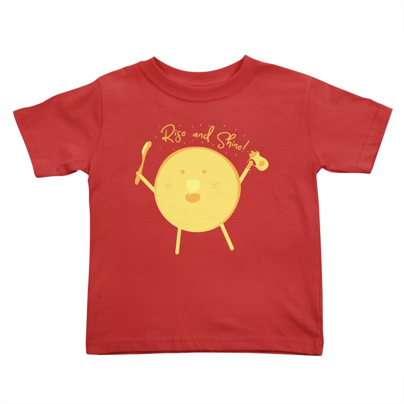 Rise and Shine! Kids Toddler T-Shirt by Avo G'day!