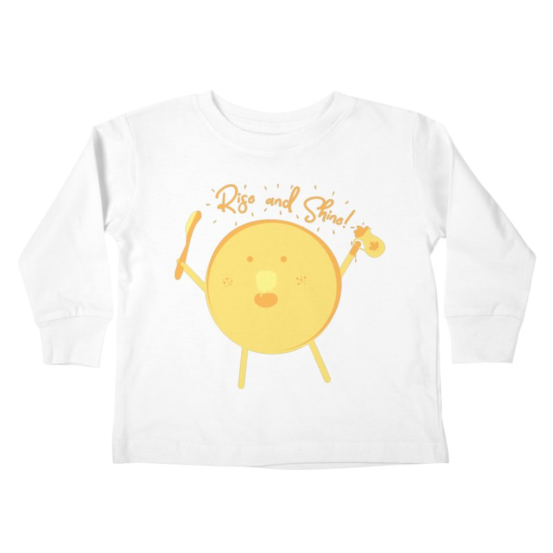 Rise and Shine! Kids Toddler Longsleeve T-Shirt by Avo G'day!