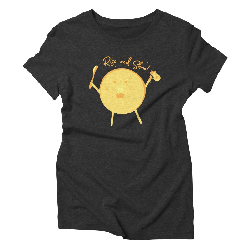 Rise and Shine! Women's Triblend T-Shirt by Avo G'day!