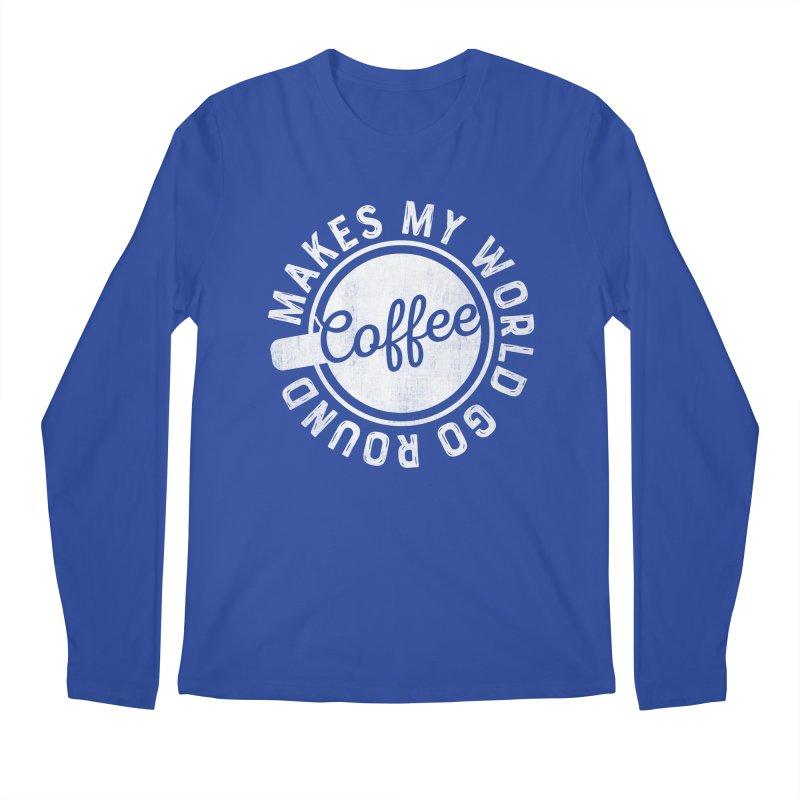 Coffee Makes My World Go Round - White Men's Longsleeve T-Shirt by Avo G'day!